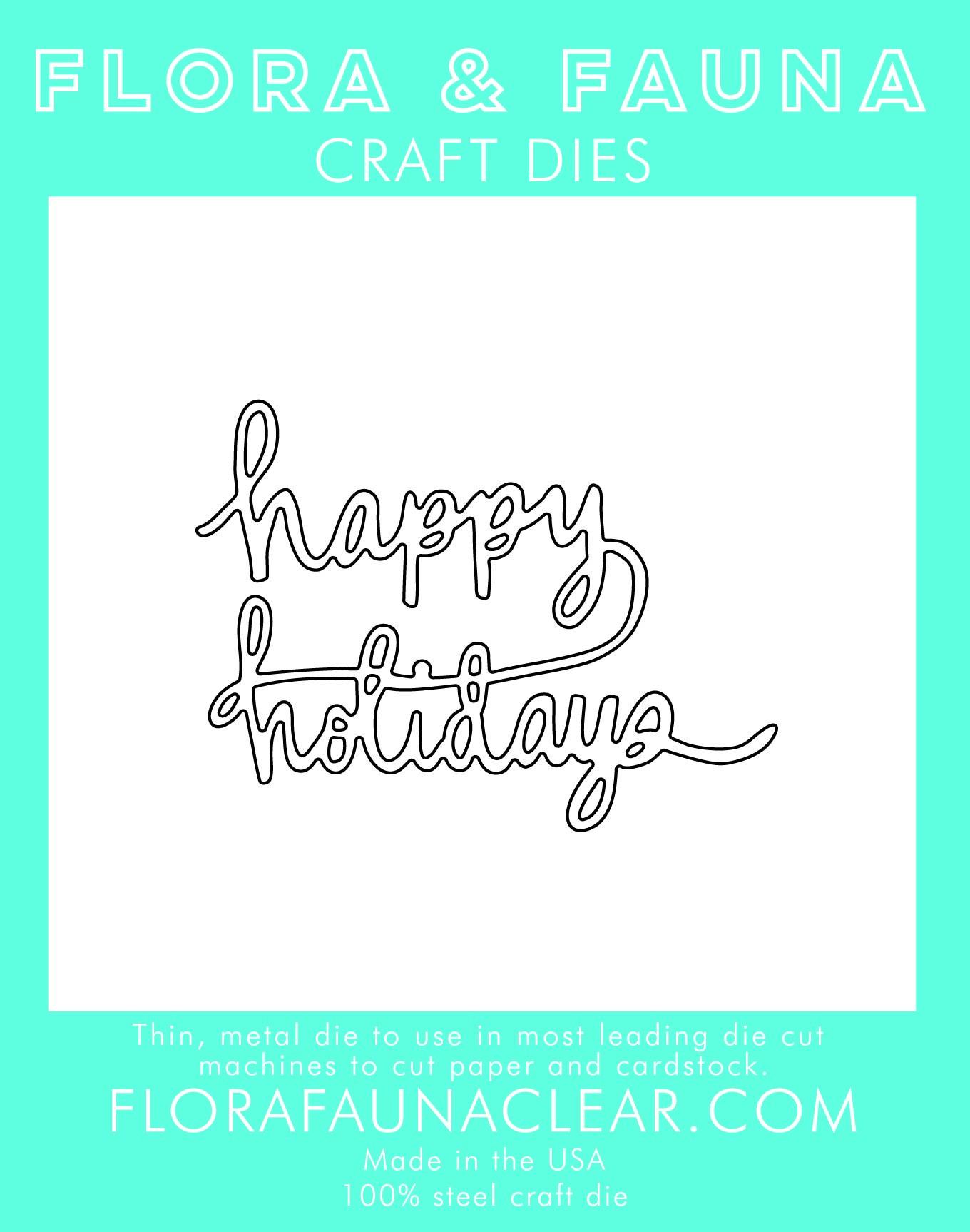 Flora & Fauna Happy Holiday cursive die