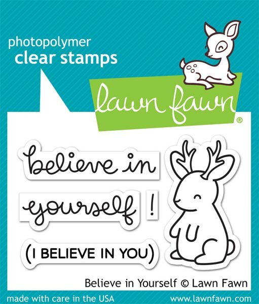 Lawn Fawn Believe in Yourself Clear Stamp Set