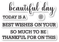 Memory Box Beautiful Day Sentiments clear stamp set (cl5209)