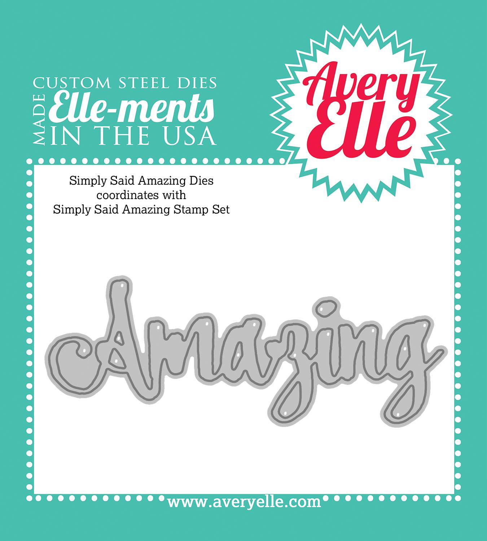Avery Elle Simply Said Amazing Die
