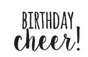 5590b - birthday cheer!