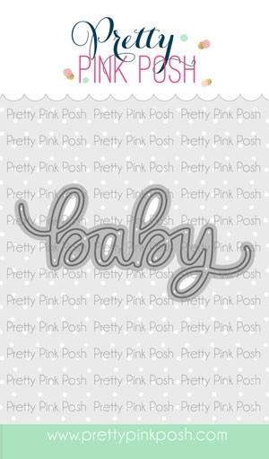 Pretty Pink Posh Baby Script Die