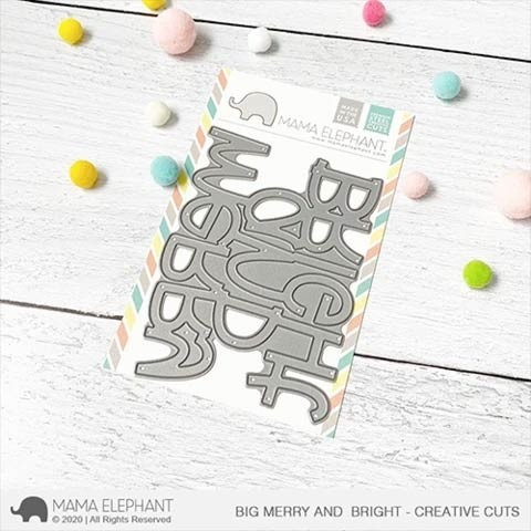 Mama Elephant Big Merry and Bright - Creative Cuts