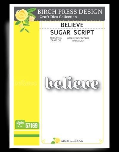 Birch Press Designs Believe Sugar Script Die 57169