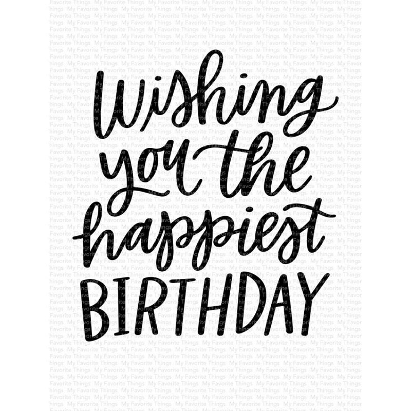MFT Wishing you the happiest birthday clear stamp