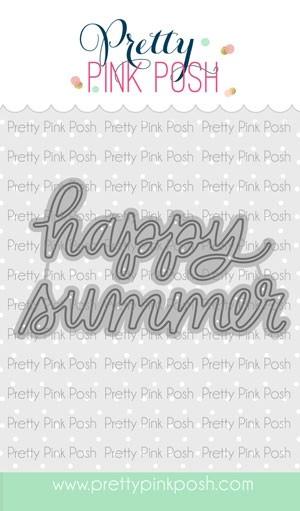 Pretty Pink Posh Happy Summer Script Die