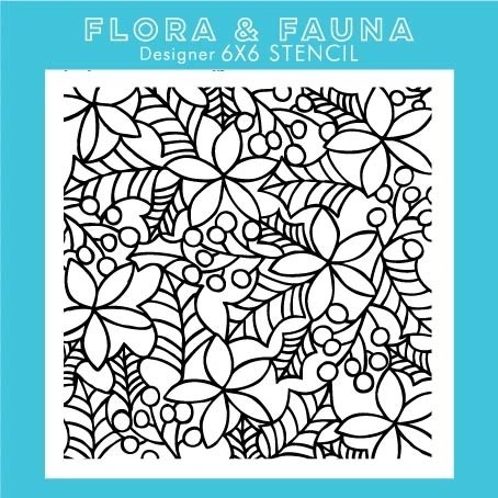 Flora and Fauna Poinsettia & Holly Stencil 40014