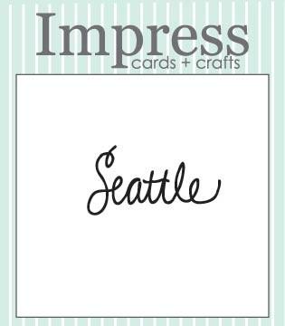Impress Seattle Die