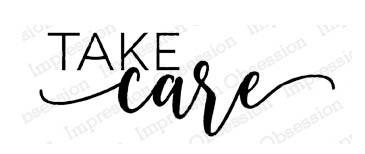Take Care Rubber Stamp B13943io