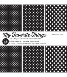 My Favorite Things Black and White Dots 6x6
