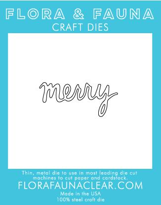 Flora & Fauna Merry Cursive Die