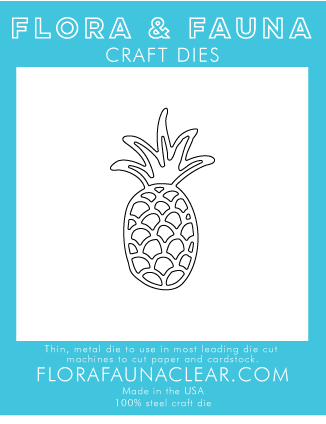 Flora and Fauna Summer Pineapple Die 30107