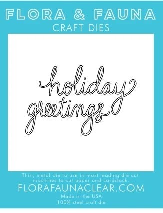 Flora and Fauna Holiday Greetings Cursive Die 30203