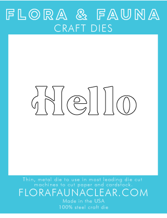 Flora and Fauna Hello Die 30241