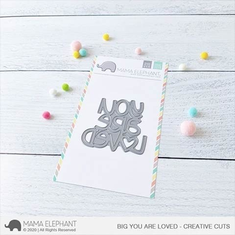 Mama Elephant Big You Are Loved - Creative Cuts