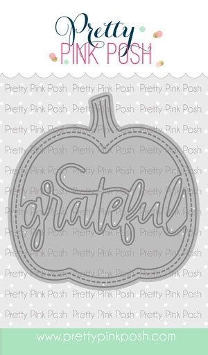 Pretty Pink Posh Grateful Shaker Die