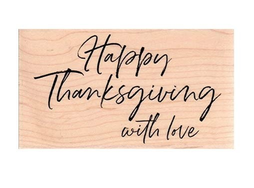 Happy Thanksgiving with love rubber stamp  IOf20563