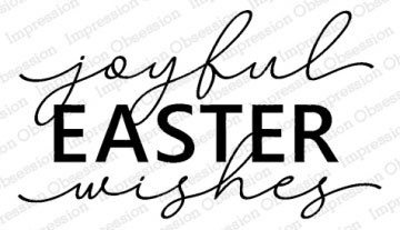 Joyful Easter Wishes Cling Stamp  iod5759