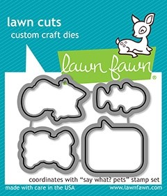 Lawn Fawn  say what? pets - lawn cuts
