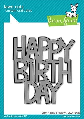 Lawn Fawn giant happy birthday die LF2612