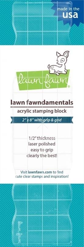 Lawn Fawn acrylic stamping block