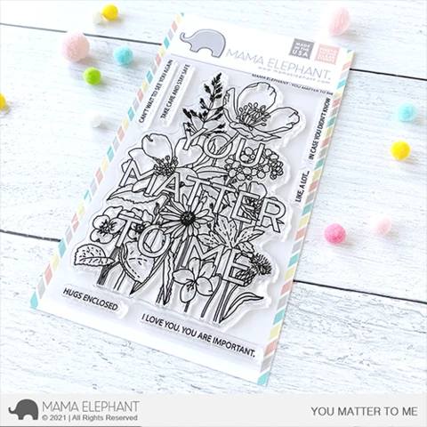 Mama Elephant You Matter To Me Clear Stamp Set