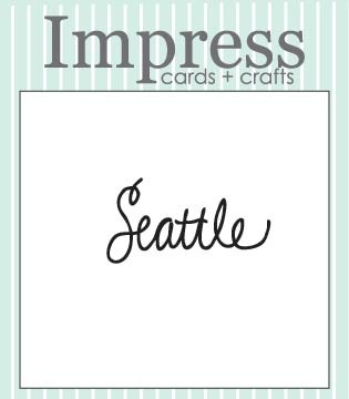 Impress Seattle Die