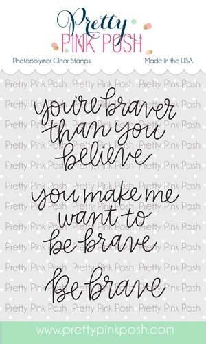 Pretty Pink Posh Simple Sayings: Brave Stamp Set