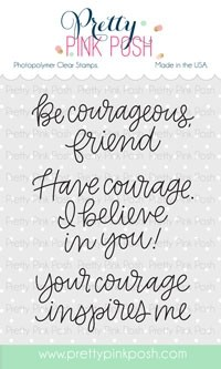 Pretty Pink Posh Simple Sayings Courage Stamp Set